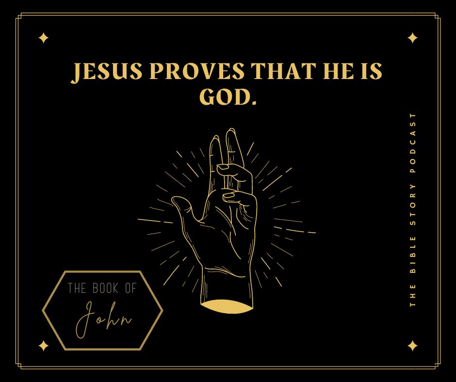 Jesus Proves He is God