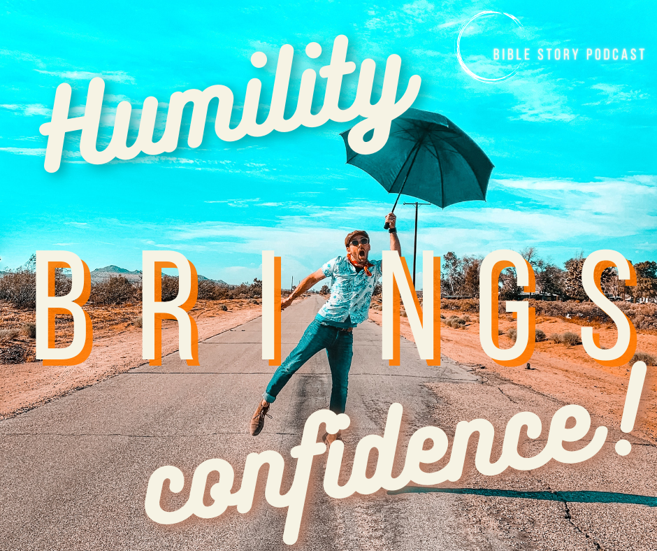Humility Brings Confidence